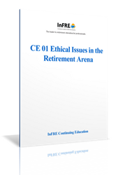 Ethical Issues in the Retirement Arena Print Course