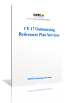 Outsourcing Retirement Plan Services Print Course