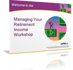 "Client ""Managing Your Retirement Income"" Marketing Workshop Annual License Renewal"