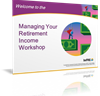 "Client ""Managing Your Retirement Income"" Marketing Workshop"